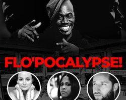 More Info for FLO'pocalypse