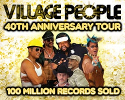 More Info for NEW DATE - Village People 40th Anniversary Tour