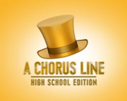More Info for A Chorus Line High School Edition - TEEN SPRING MUSICAL