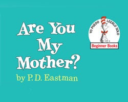 More Info for Are You My Mother?: Family Fun Series