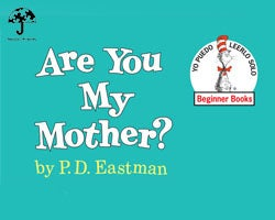 More Info for Sensory-Friendly Performance: Are You My Mother?