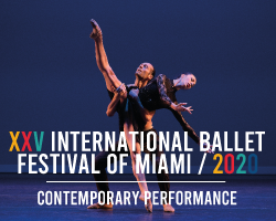 More Info for CANCELLED - XXV International Ballet Festival of Miami: Contemporary Performance