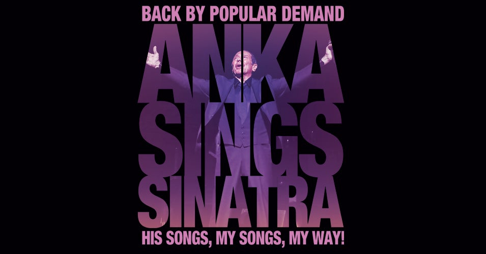 Paul Anka Tour Dates 2020 Paul Anka   Anka Sings Sinatra: His Songs, My Songs, My Way