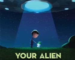 More Info for Your Alien: Family Fun Series