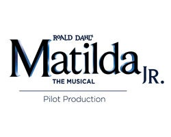 More Info for Roald Dahl's Matilda, JR the Musical - MTI Pilot Production