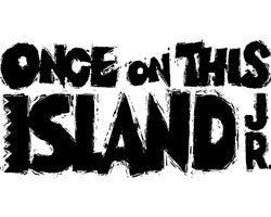 More Info for Once On This Island Jr: A Summer Theater Camp Production
