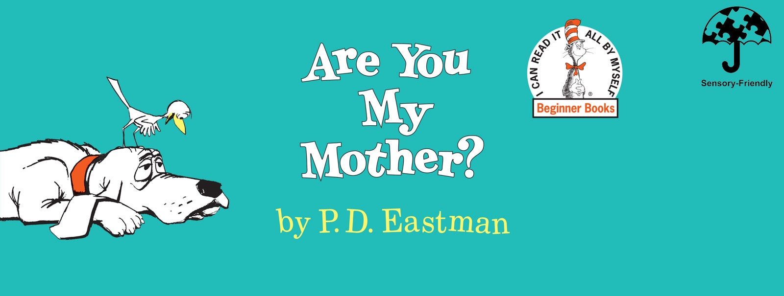 More Info - Sensory-Friendly Performance: Are You My Mother?