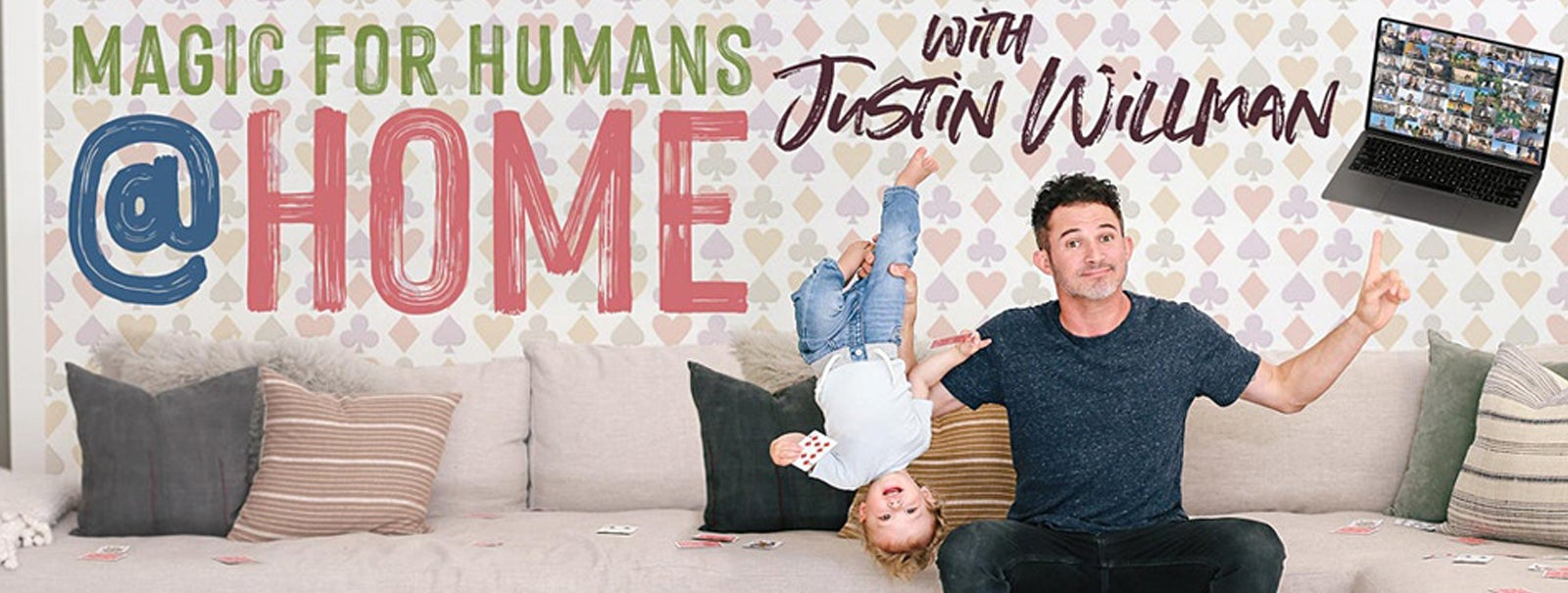 More Info - MAGIC FOR HUMANS (at HOME) with Justin Willman