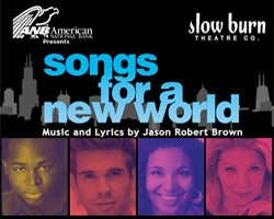 More Info for Slow Burn Theatre Co: Songs for a New World