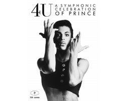 More Info for 4U: A Symphonic Celebration Of Prince