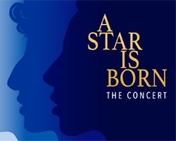 More Info for A Star is Born: The Concert