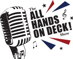 More Info for ALL HANDS ON DECK! Show