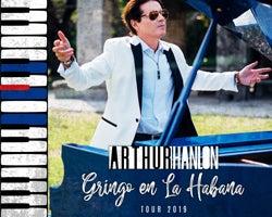 More Info for Arthur Hanlon: Gringo en La Habana