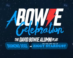 More Info for A Bowie Celebration: Bowie Alumni Play Diamond Dogs & Ziggy Stardust