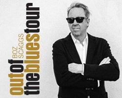More Info for Boz Scaggs: Out of The Blues Tour 2021