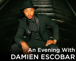 More Info for New Date - An Evening with Damien Escobar