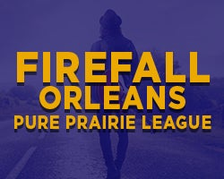 More Info for Firefall, Pure Prairie League, and Orleans