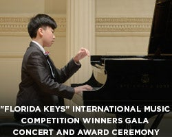 "More Info for CANCELLED - ""Florida Keys"" International Music Competition Winners Gala Concert and Award Ceremony"
