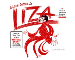 More Info for A Love Letter to Liza: A 75th Birthday Tribute Celebration