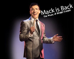 More Info for Mack is Back! The Music of Bobby Darin