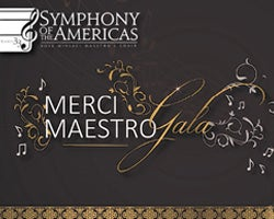 More Info for NEW DATE - Symphony of the Americas: Merci Maestro