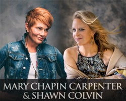 More Info for NEW DATE - Mary Chapin Carpenter & Shawn Colvin: Together On Stage