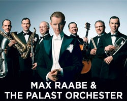 More Info for Max Raabe & The Palast Orchester