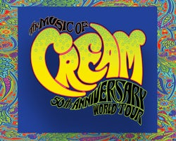 More Info for The Music of Cream: The Disraeli Gears Tour