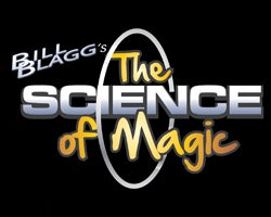 More Info for Bill Blagg's The Science of Magic: Smart Stage Matinee Series
