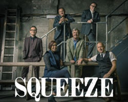 More Info for POSTPONED - Squeeze