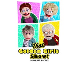 More Info for That Golden Girls Show!