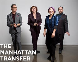 More Info for NEW DATE - The Manhattan Transfer