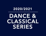Dance & Classical Series