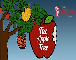 More Info for Cardinal Gibbons High School Presents:  The Apple Tree