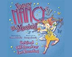 Fancy Nancy The Musical - Smart Stage Matinee Series