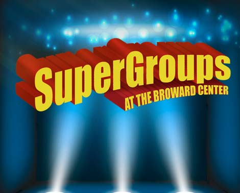 SuperGroup at the Broward Center