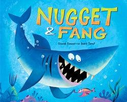 Nugget & Fang: Family Fun Series