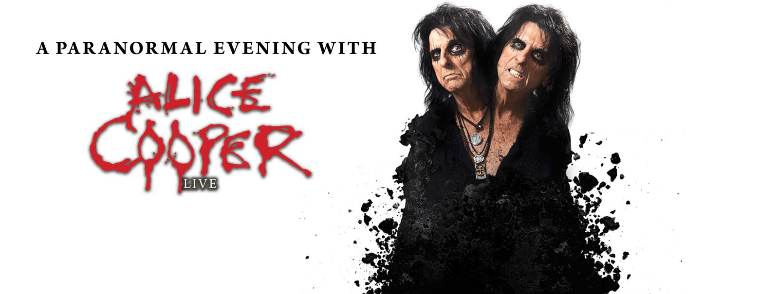 More Info - A Paranormal Evening with Alice Cooper