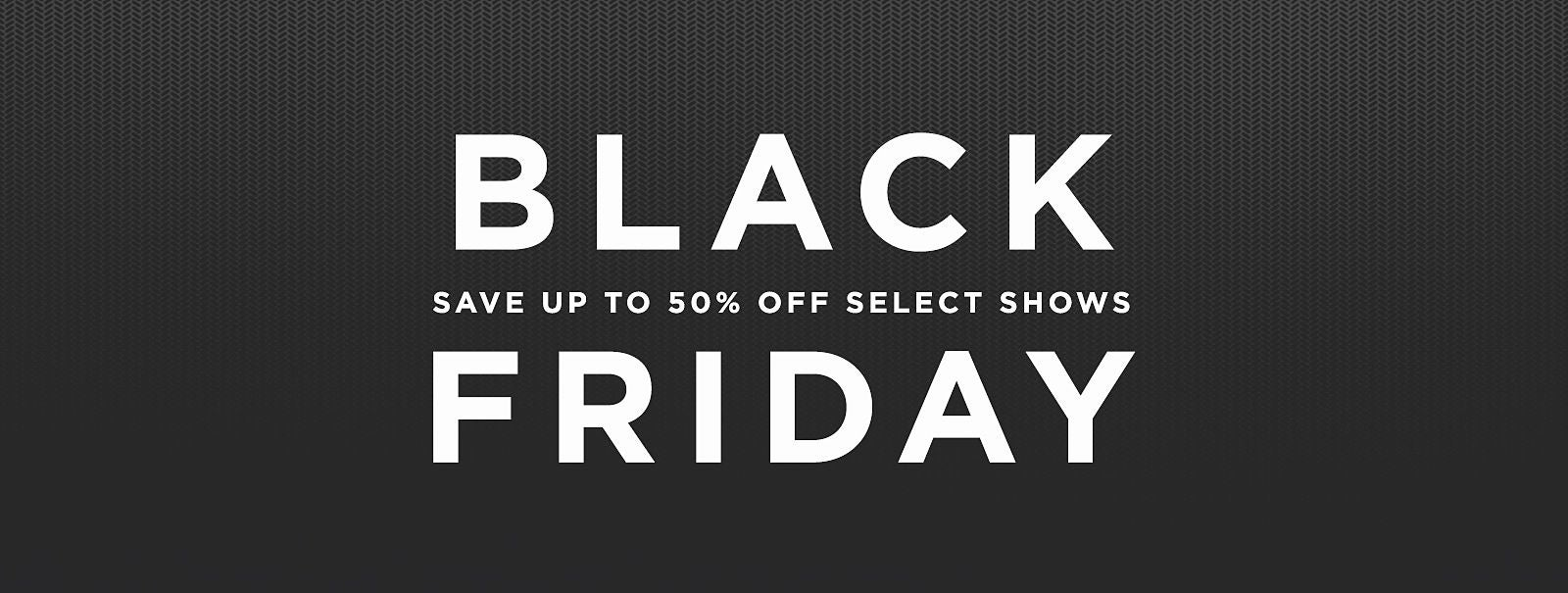 More Info - Black Friday Offers