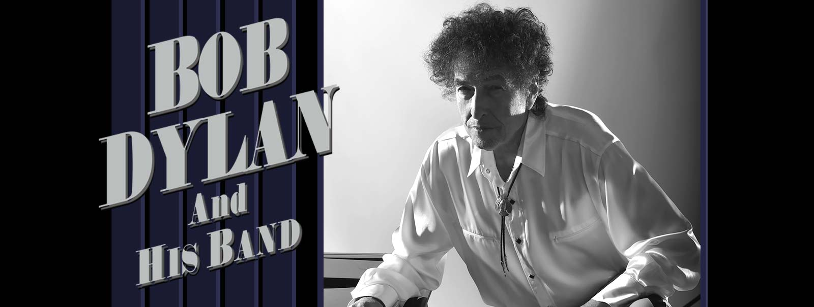 More Info - Bob Dylan and His Band