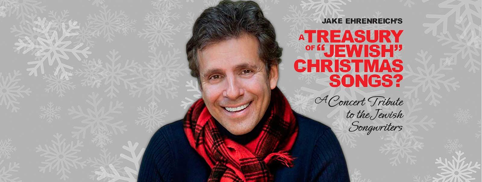 Jake Ehrenreich\'s A Treasury of Jewish Christmas Songs | Aventura Center