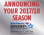 2017/2018 Bank of America Broadway in Fort Lauderdale Season