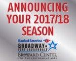 2017/2018 Bank of America Broadway in Fort Lauderdale Season