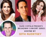 Seth Rudetsky's Broadway Concert Series  Presented by Mark Cortale