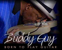 Buddy Guy with special guest Quinn Sullivan