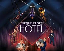 More Info for Cirque Éloize HOTEL