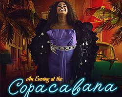 More Info for An Evening at the Copacabana