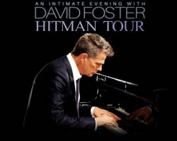 More Info for An Intimate Evening with David Foster