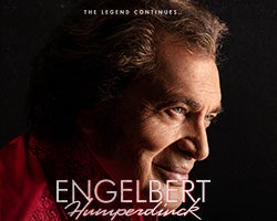 More Info for The Legend Continues...Engelbert Humperdinck The 2020 Tour