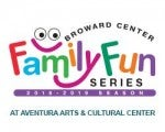 2018/2019 Aventura Arts & Cultural Center Family Fun Series